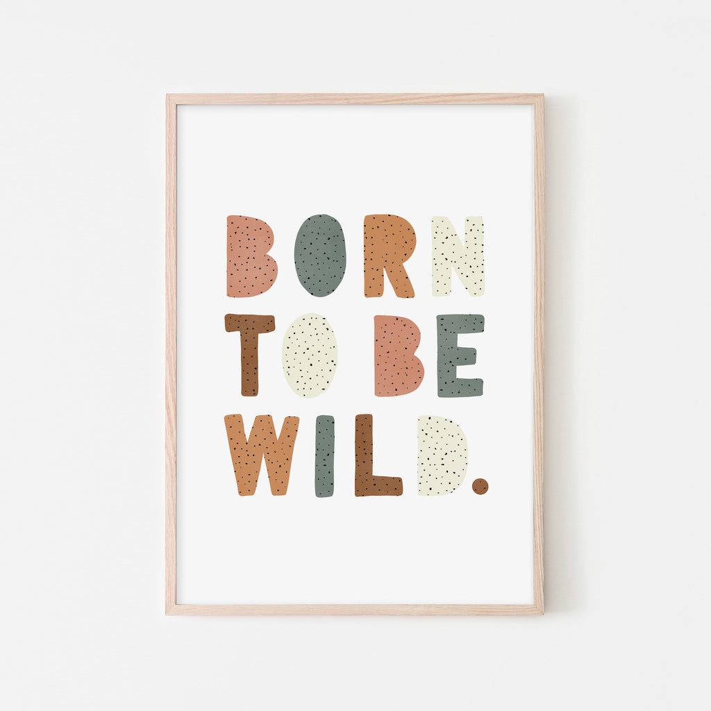 Born To Be Wild Print - Watermelon |  Framed Print