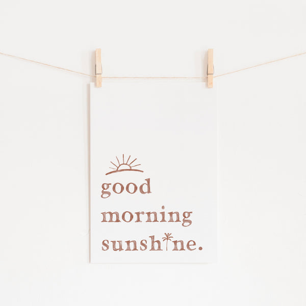 Good Morning Sunshine - White |  Unframed