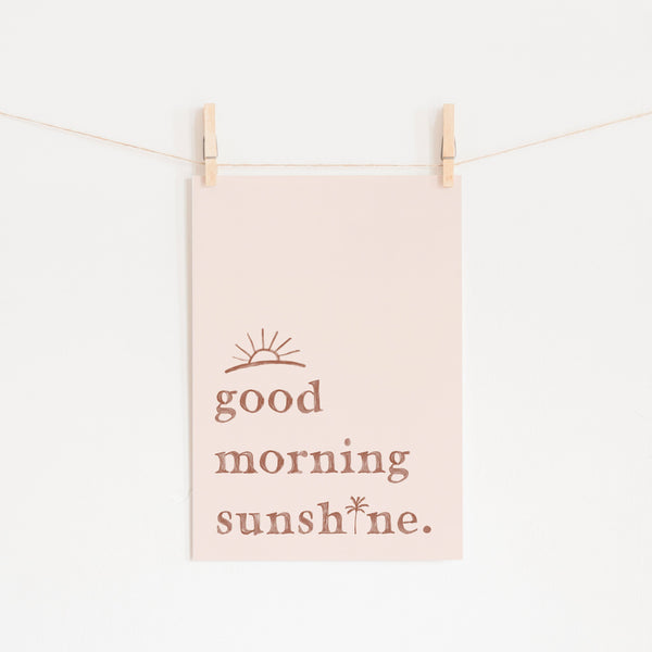 Good Morning Sunshine - Pink |  Unframed