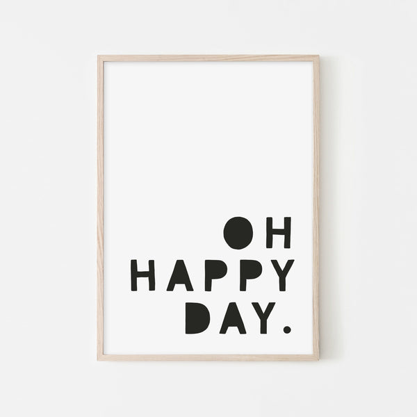 Oh Happy Day - Black |  Framed Print