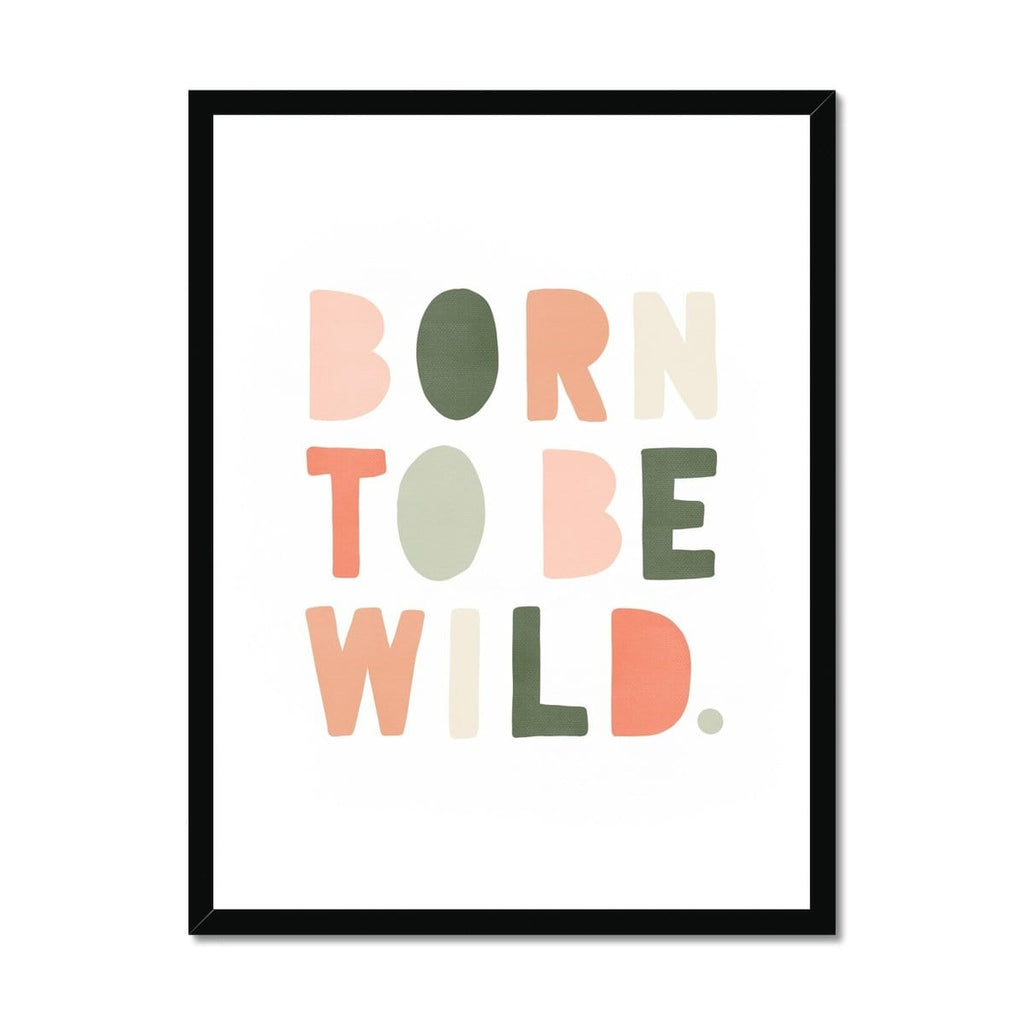 Born To Be Wild Print - Blush Pink & Green |  Framed Print