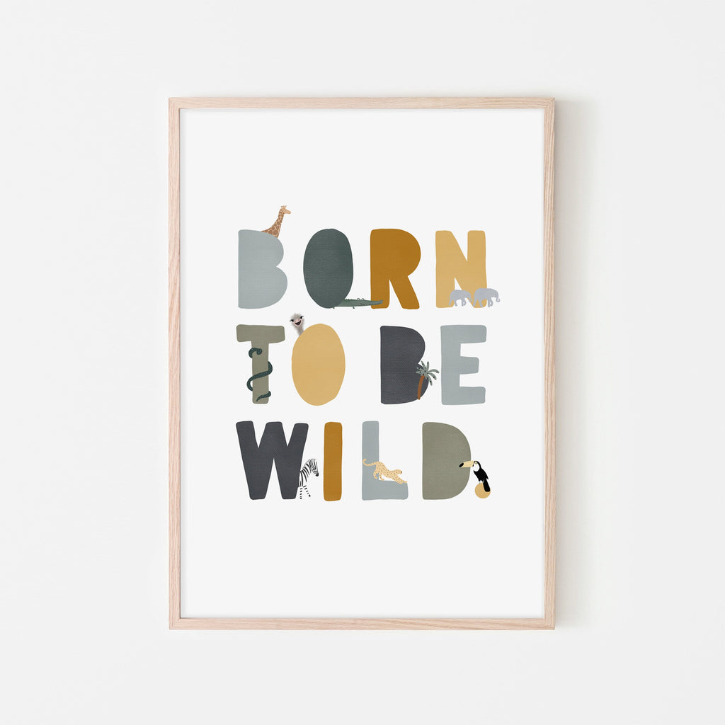 Born To Be Wild Print - Jungle Illustrated |  Framed Print