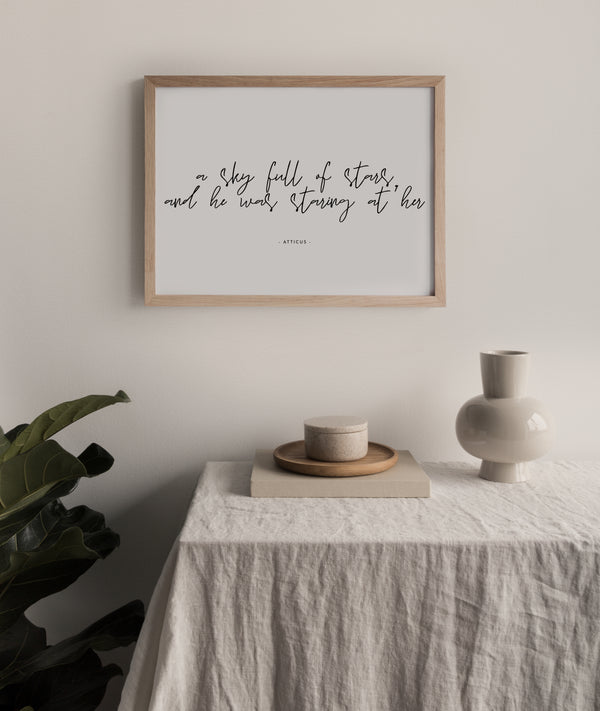 A Sky Full of Stars - Atticus Quote |  Framed Print