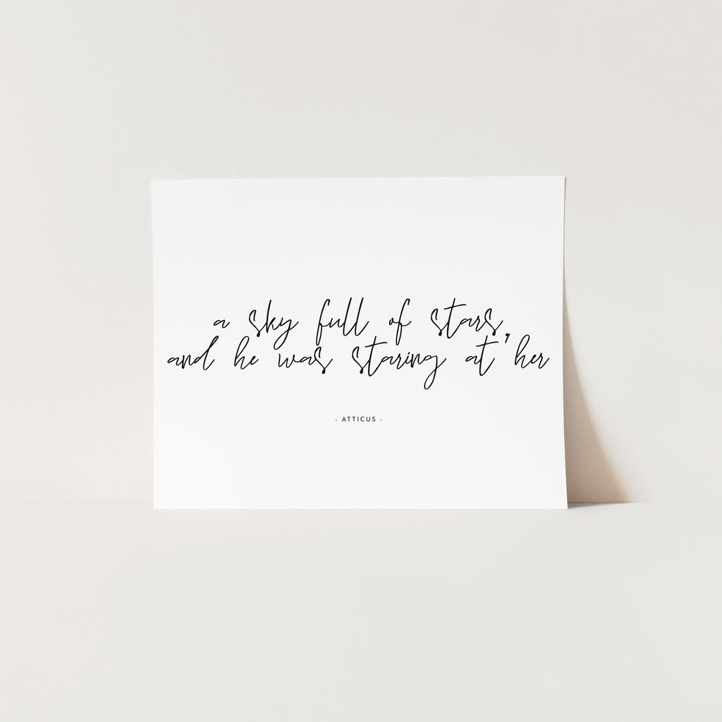 A Sky Full of Stars - Atticus Quote |  Unframed