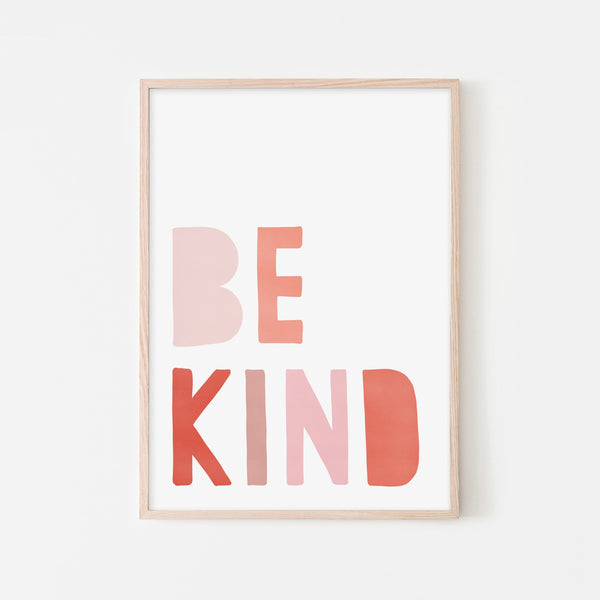 Be Kind Print - Pink & Red |  Framed Print