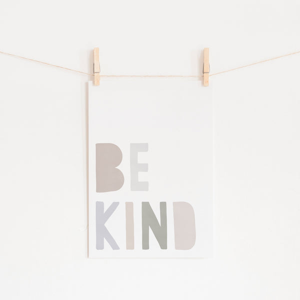 Be Kind Print - Natural |  Unframed