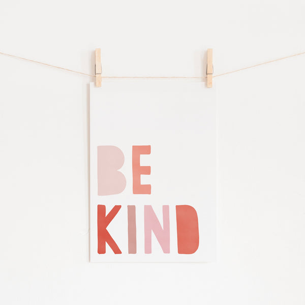 Be Kind Print - Pink & Red |  Unframed