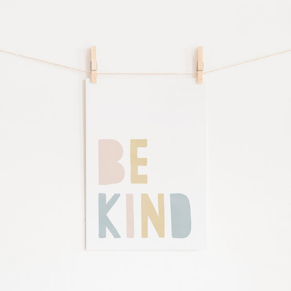 Be Kind Print - Pink Rainbow |  Fine Art Print