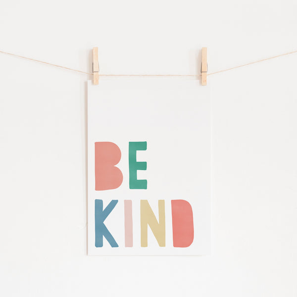 Be Kind Print - Rainbow |  Unframed