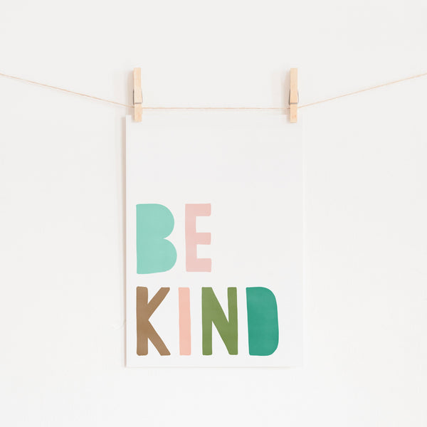 Be Kind Print - Pink & Green |  Unframed
