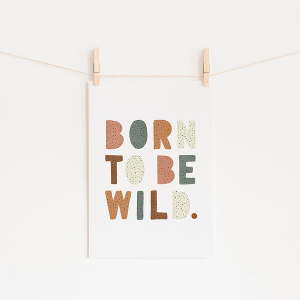 Born To Be Wild Print - Watermelon | Unframed