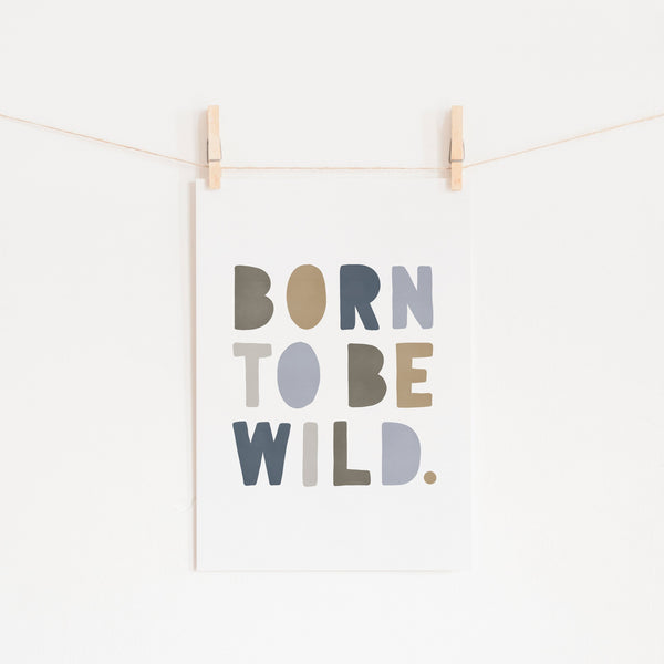 Born To Be Wild Print - Blue & Beige |  Unframed