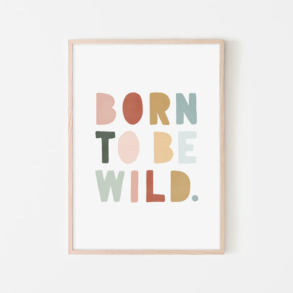 Born To Be Wild Print - Autumn |  Framed Print