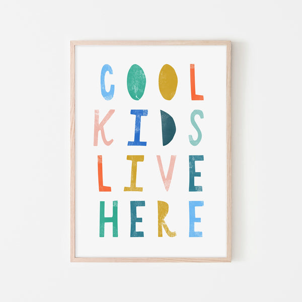 Cool Kids Live Here - Brights |  Framed Print