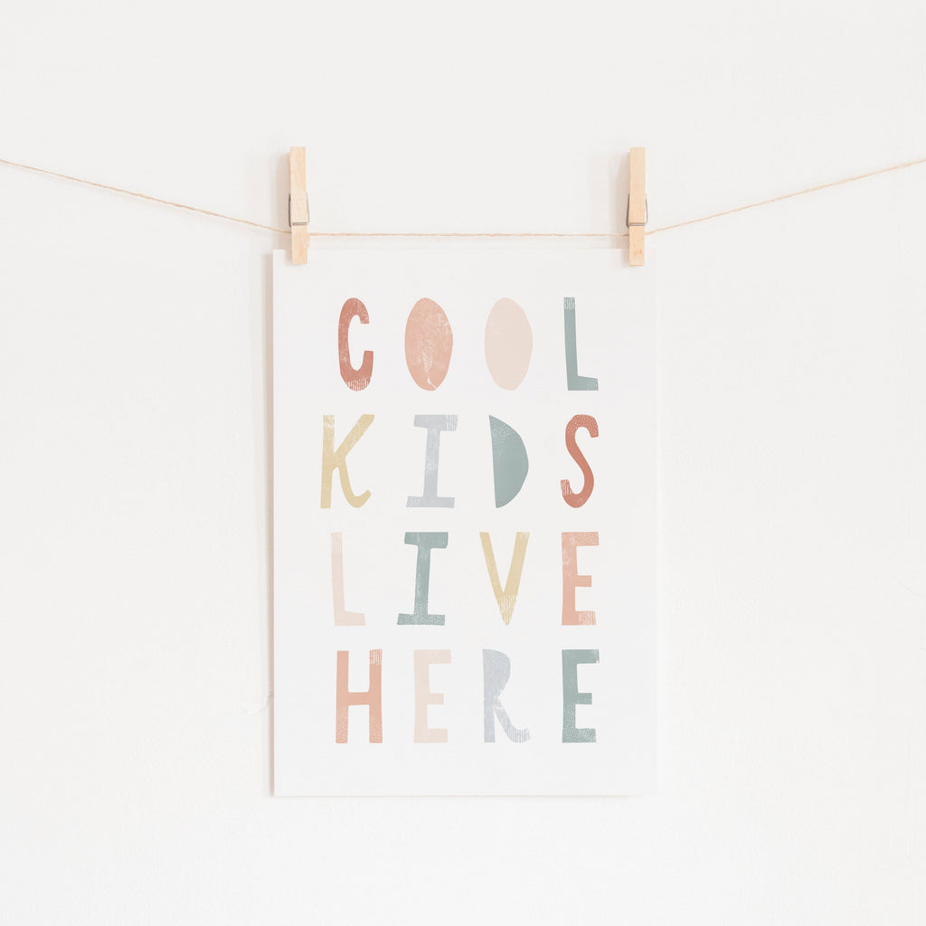 Cool Kids Live Here - Subtle |  Fine Art Print