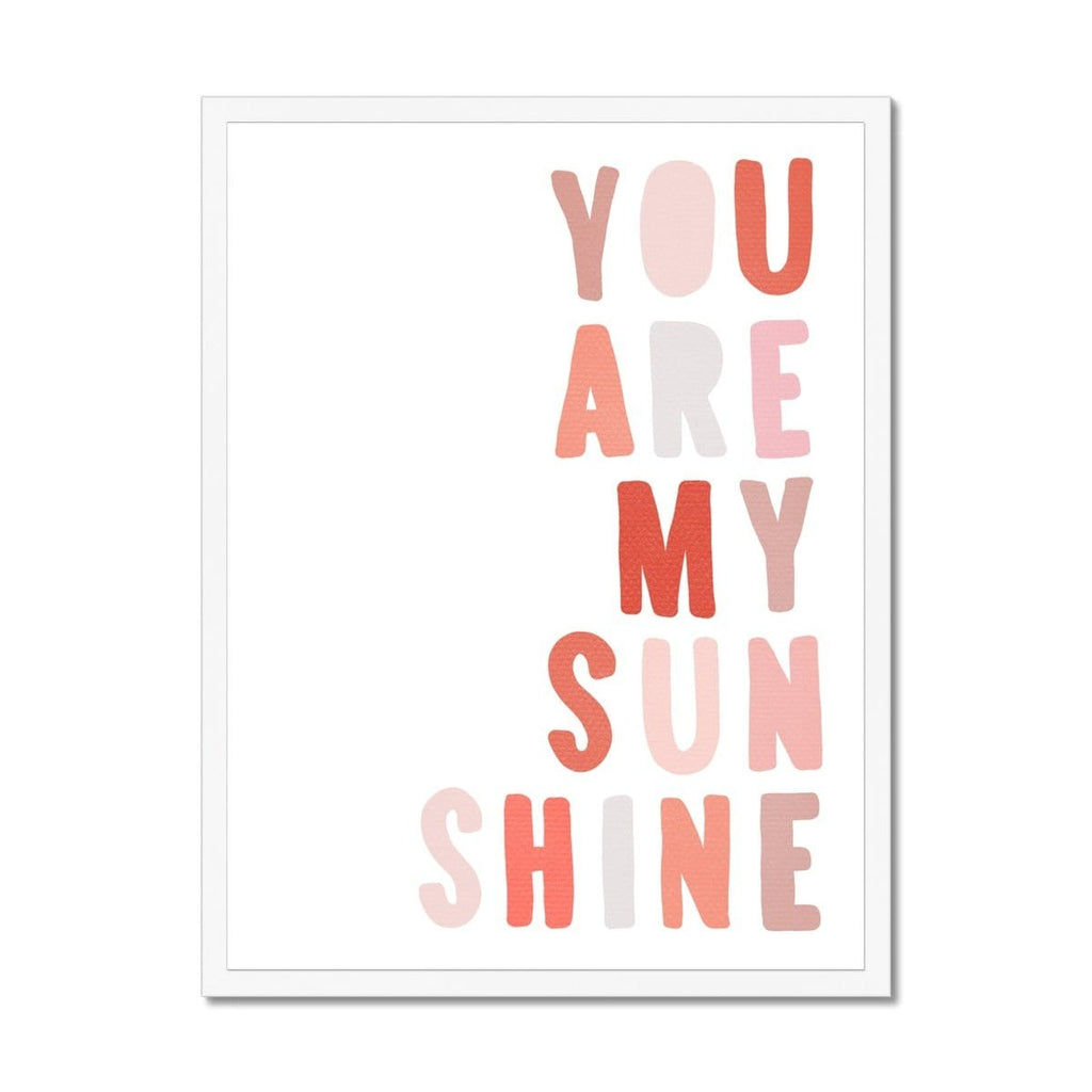 You Are My Sunshine - Pinks |  Framed Print