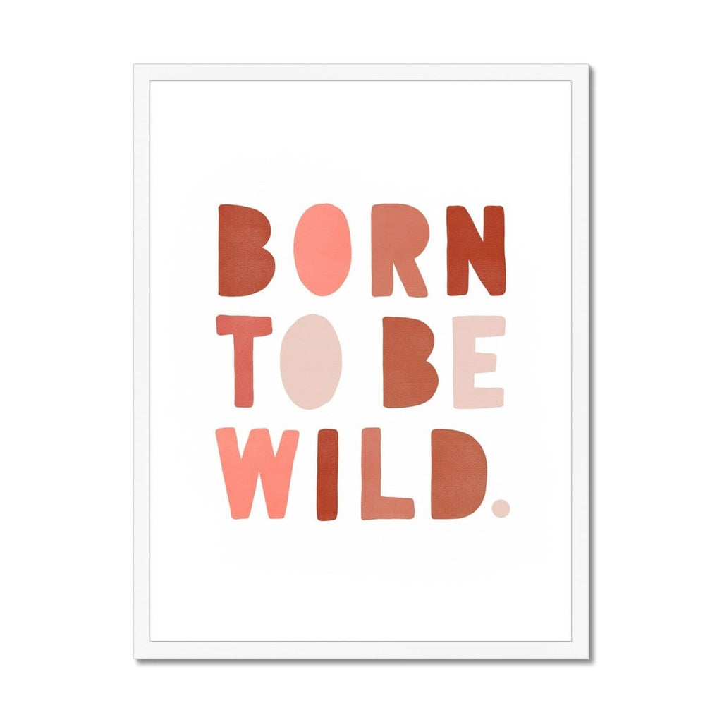Born To Be Wild Print - Pink & Red |  Framed Print