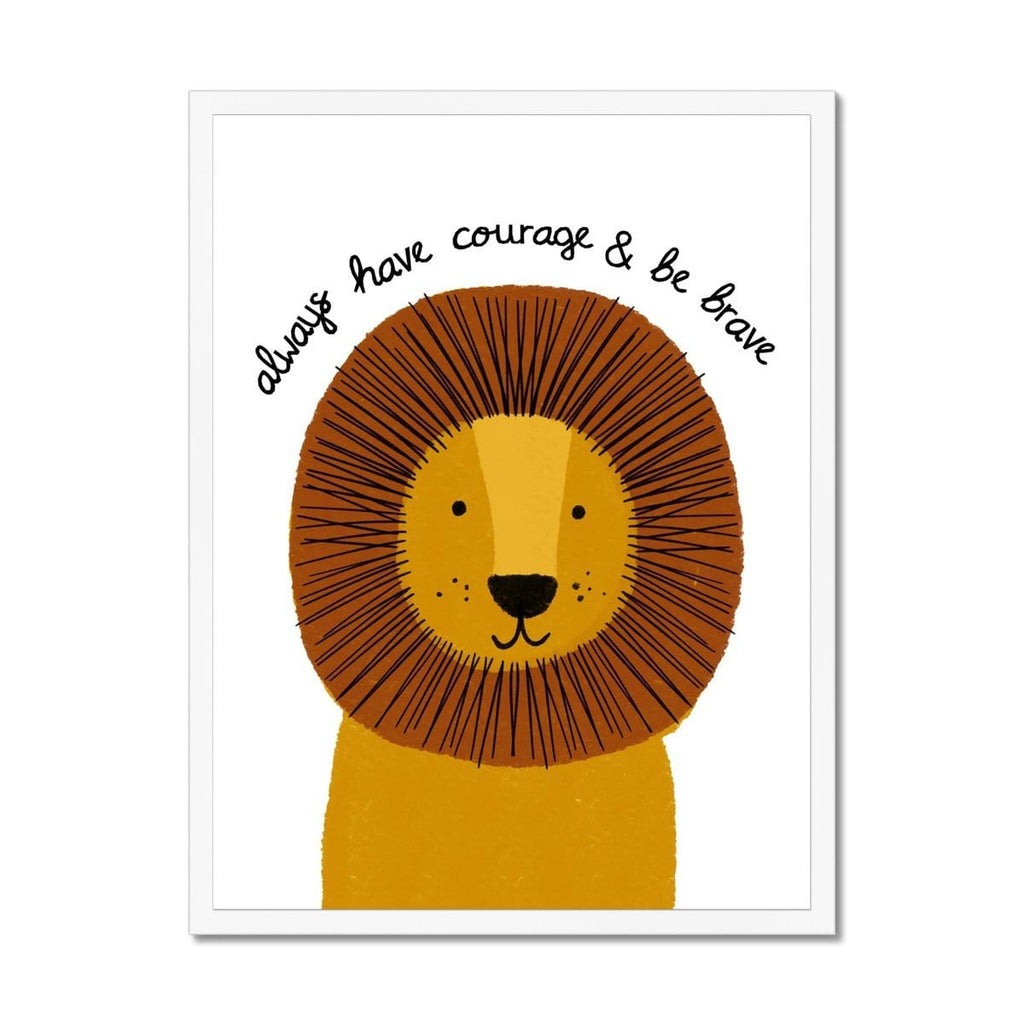 Lion - Courage & Brave Quote |  Framed Print