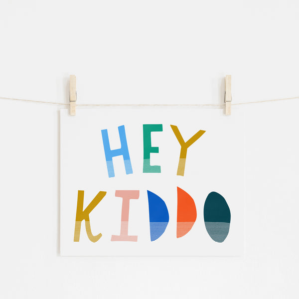 Hey Kiddo - Brights (Landscape) |  Unframed