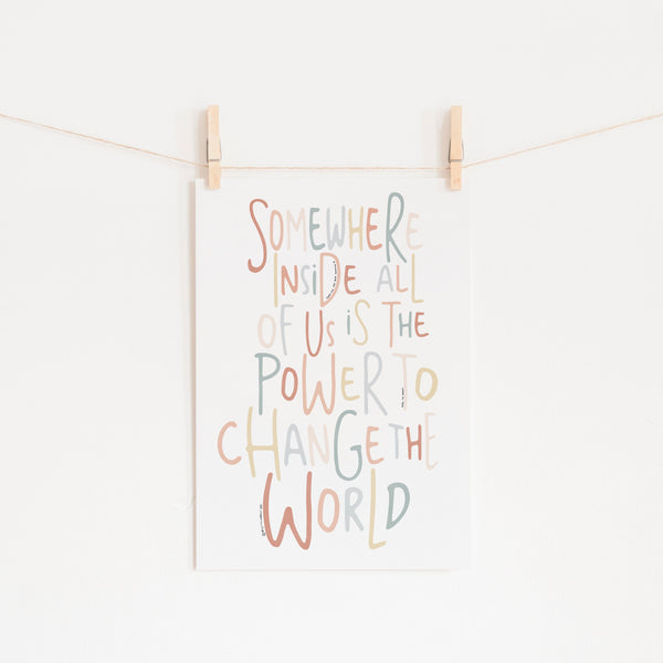 Somewhere Inside All of Us - Quote |  Unframed