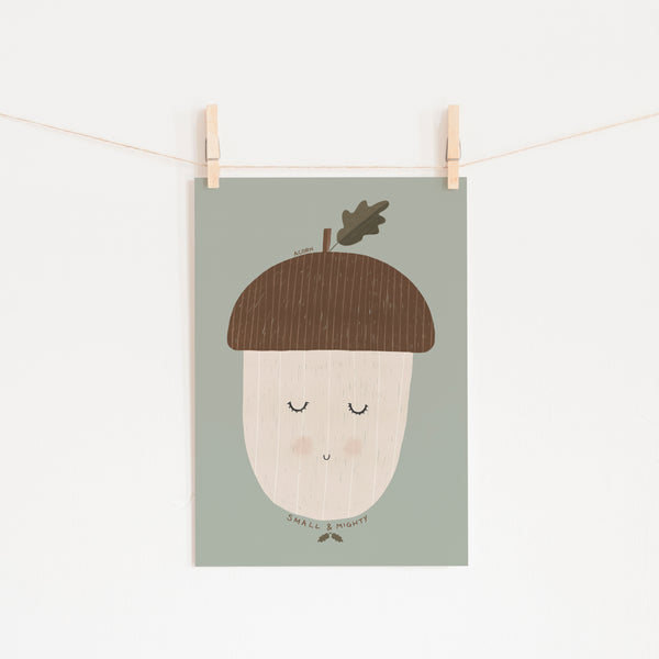 Acorn - Small & Mighty Quote - Sage Green |  Unframed