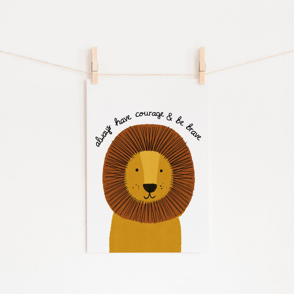 Lion - Courage & Brave Quote | Unframed