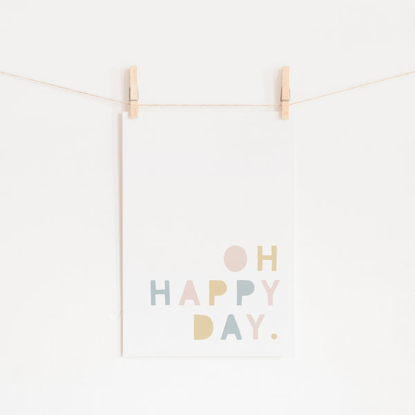 Oh Happy Day - Pink, Yellow & Blue |  Unframed