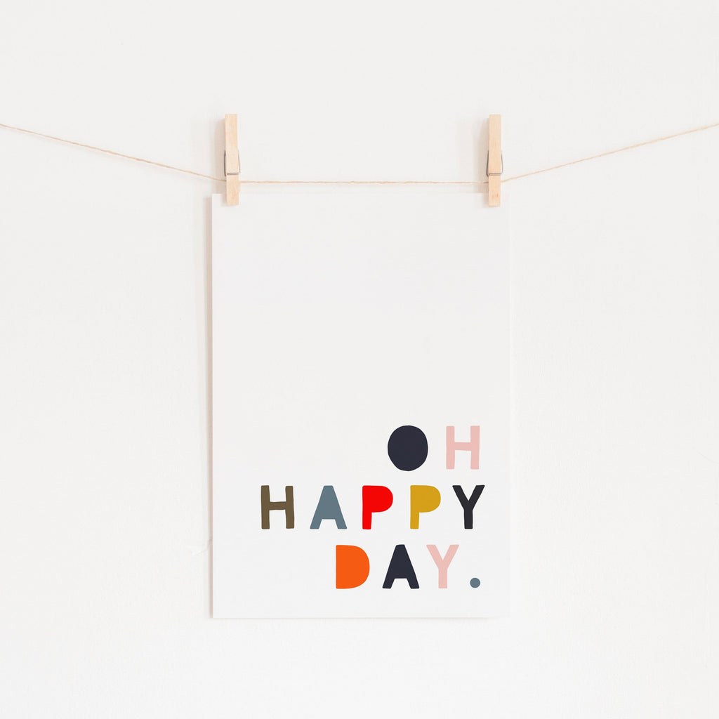 Oh Happy Day - Muted Rainbow Colours |  Unframed