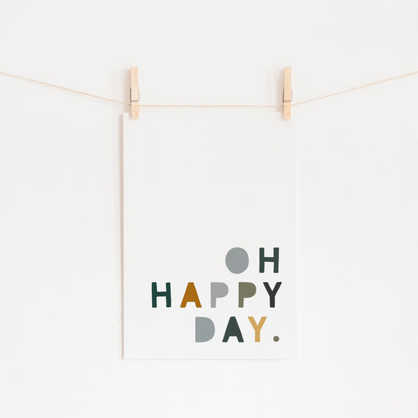 Oh Happy Day - Green, Mustard & Grey |  Unframed