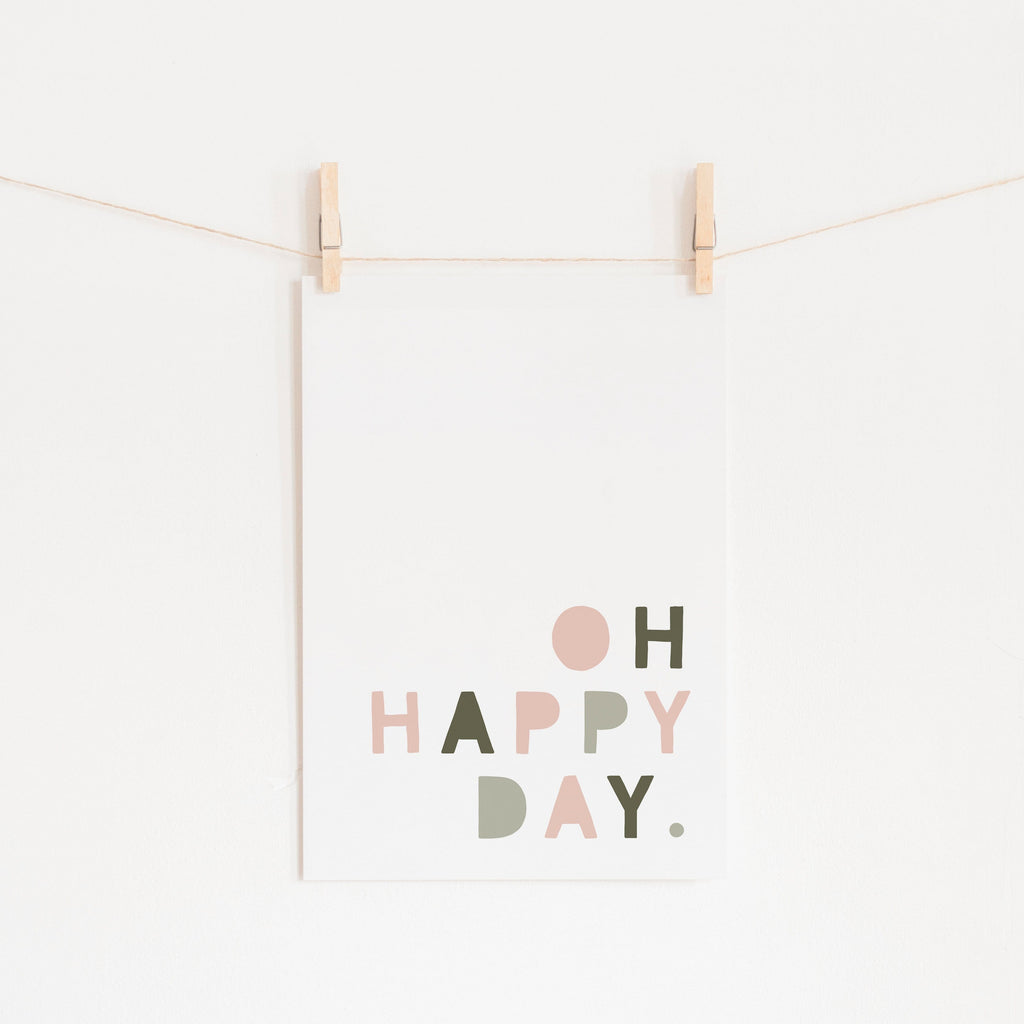 Oh Happy Day - Pink & Sage Green |  Unframed