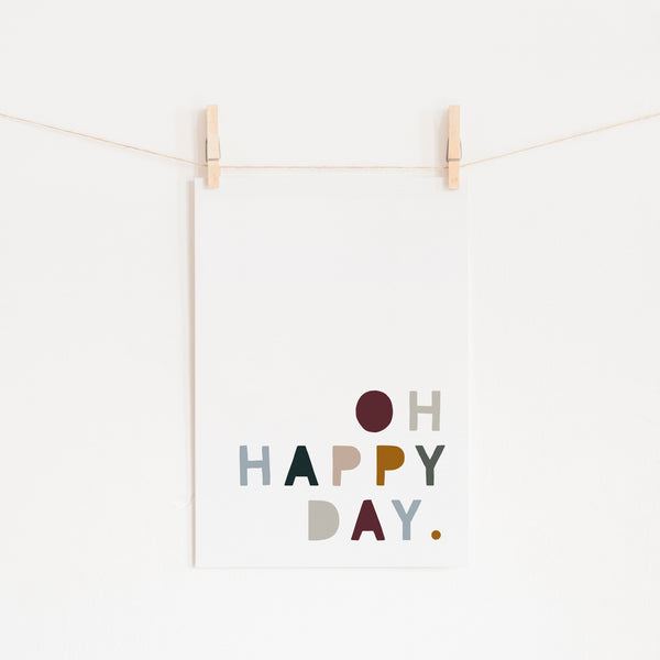 Oh Happy Day - Woodland |  Unframed