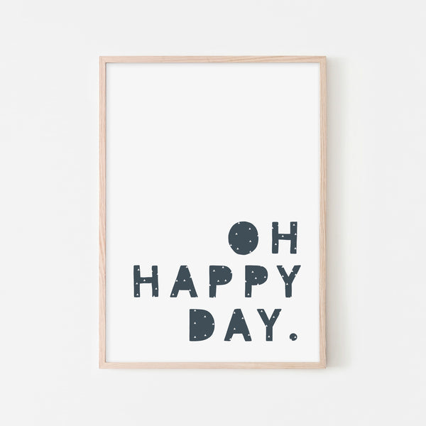 Oh Happy Day - Navy Blue |  Framed Print