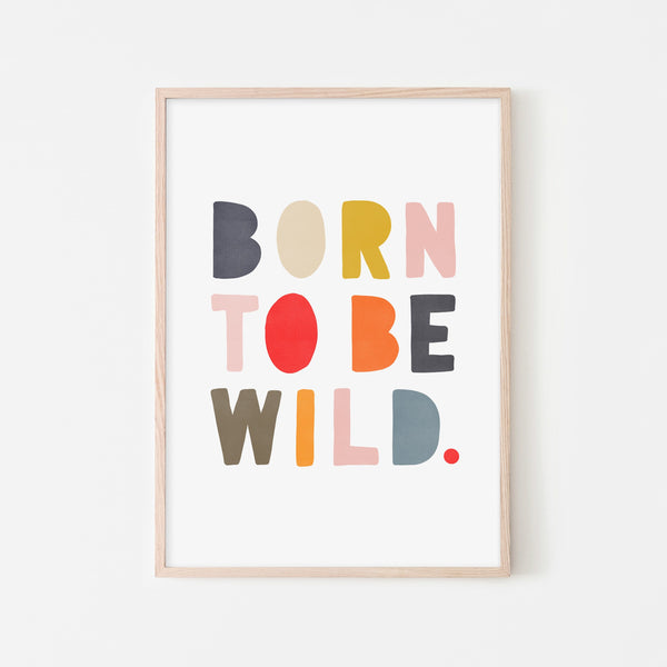 Born To Be Wild Print - Muted Rainbow |  Framed Print