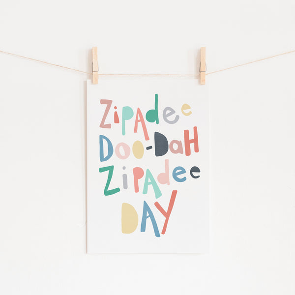 Zipadee Doo Dah - Rainbow Colours |  Unframed