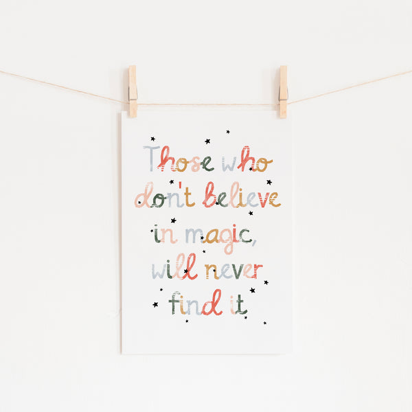 Believe in Magic Print |  Unframed