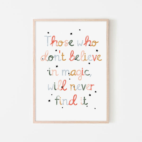 Believe in Magic Print |  Framed Print