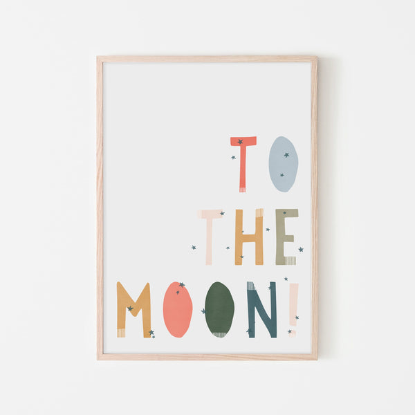 To The Moon Quote |  Framed Print