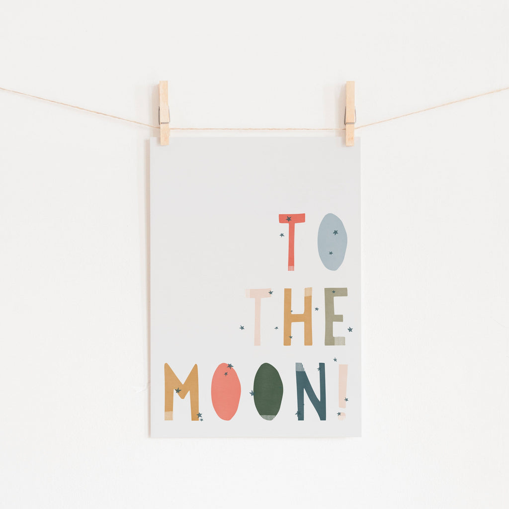 To The Moon Quote |  Fine Art Print