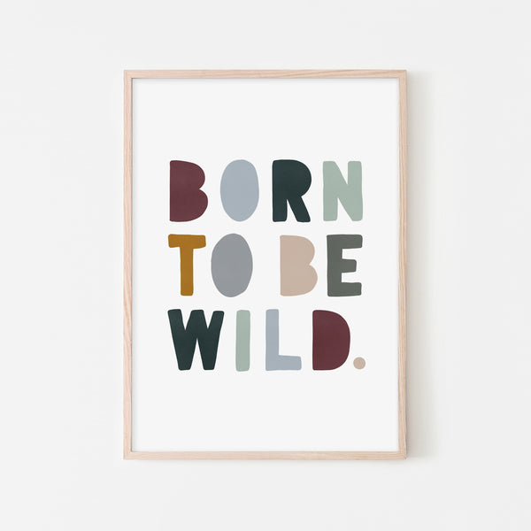 Born To Be Wild Print - Woodland |  Framed Print
