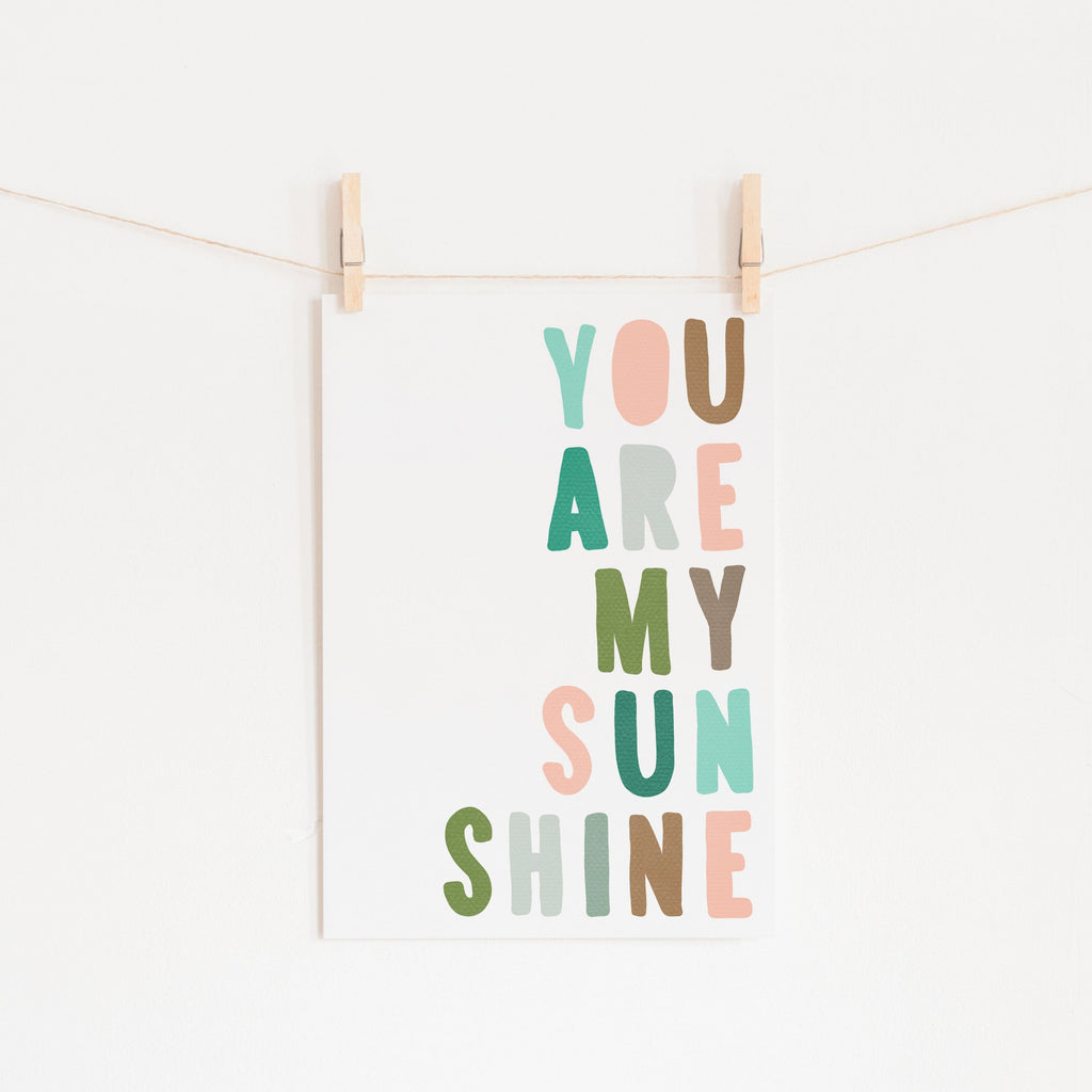 You Are My Sunshine - Pink & Green |  Unframed
