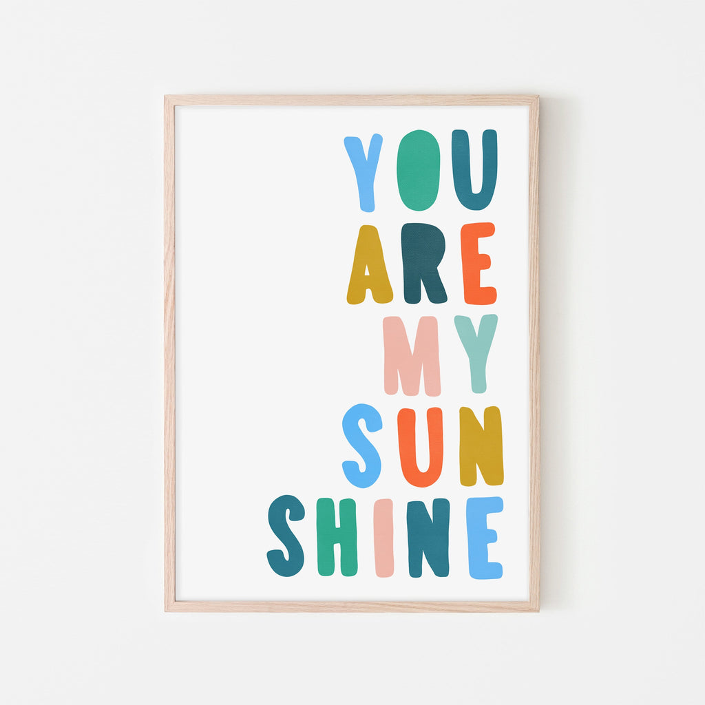 You Are My Sunshine - Brights |  Framed Print