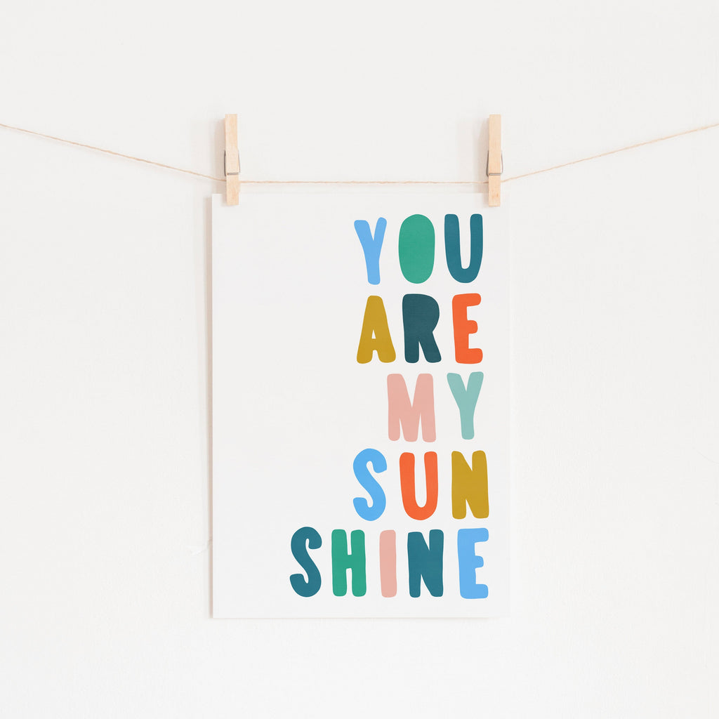 You Are My Sunshine - Brights |  Fine Art Print