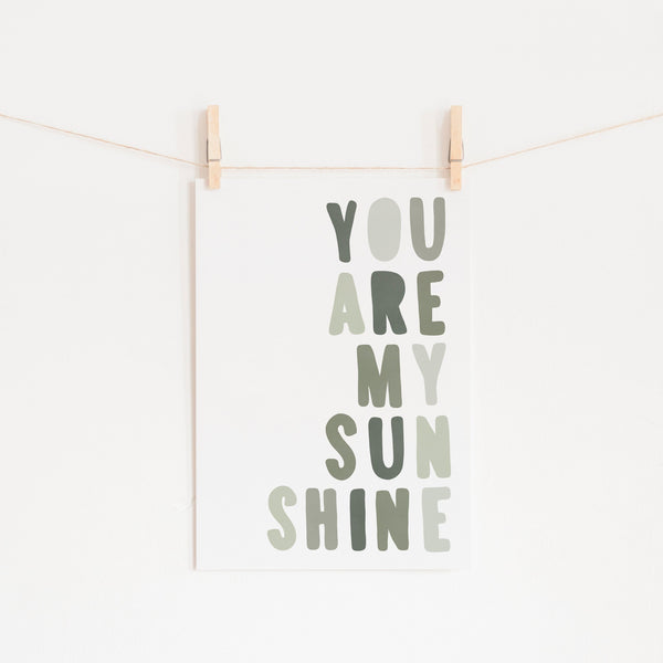 You Are My Sunshine - Jungle Greens |  Fine Art Print