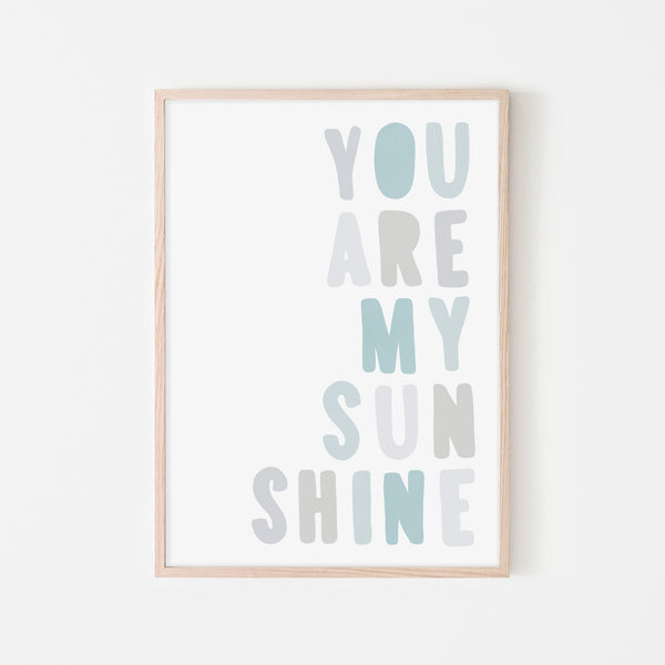 You Are My Sunshine - Pastel Blue |  Framed Print