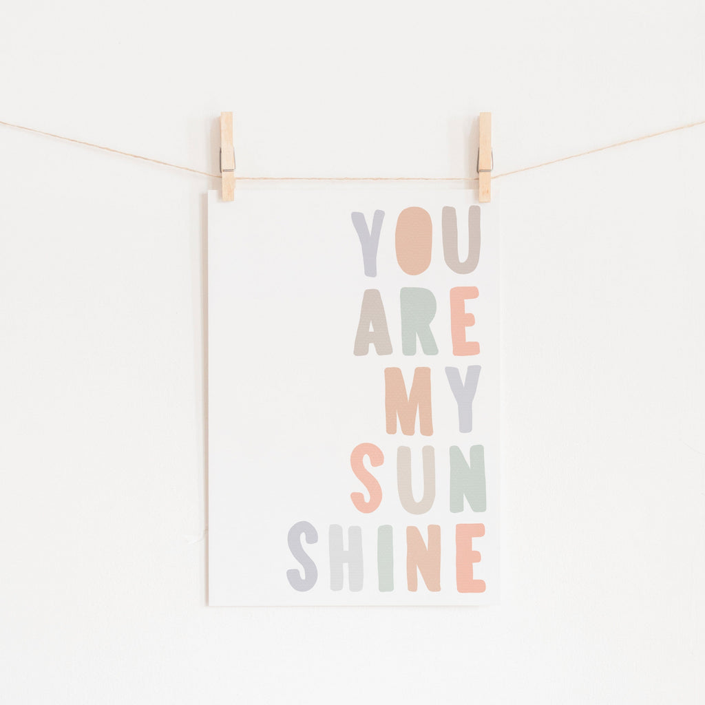 You Are My Sunshine - Pastel |  Unframed