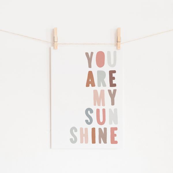You Are My Sunshine - Ice Cream Colours |  Unframed
