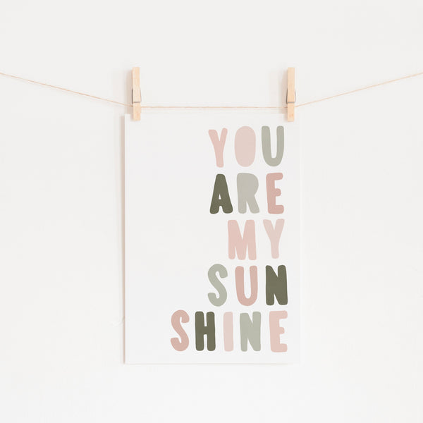 You Are My Sunshine - Rose & Sage Green |  Fine Art Print