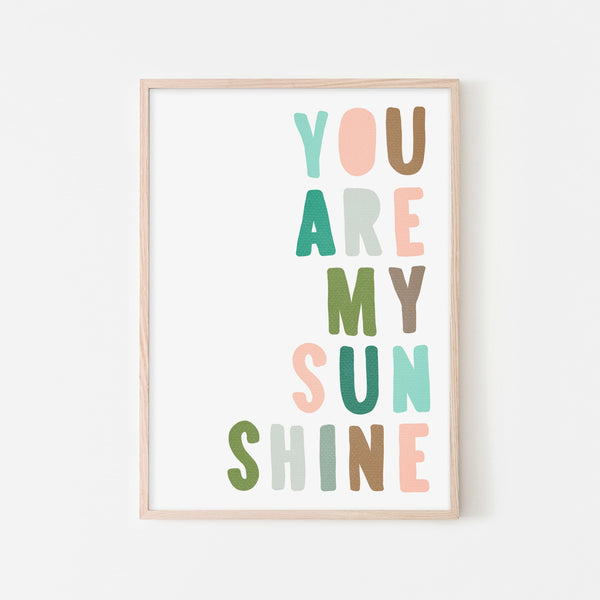 You Are My Sunshine - Pink & Green |  Framed Print