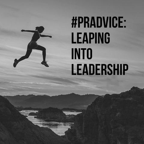#PRAdvice: Leaping into Leadership