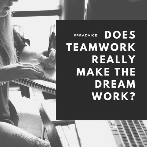 #PRAdvice: Does Teamwork Really Make the Dream Work?